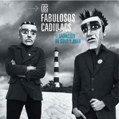 """LOS FABULOSOS CADILLACS presentan 'La salvación de Solo y Juan"""""""