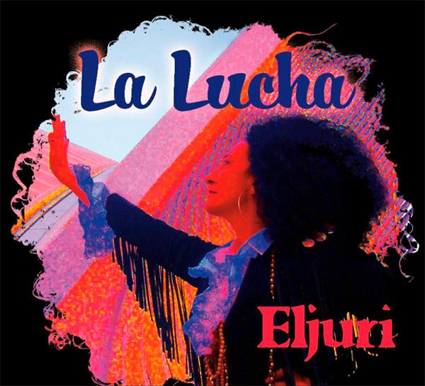 Eljuri Anuncia El Lanzamiento De Su Nuevo Álbum  'La Lucha'