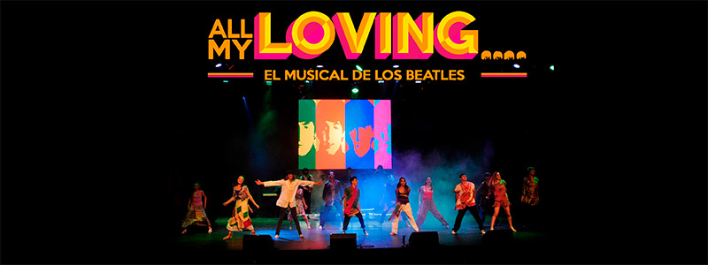 ALL MY LOVING...EL MUSICAL DE LOS BEATLES en EVENTOS.  Chicas Rockeras!