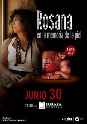 ROSANA Llega a México con 'En la Memoria de la Piel Tour 2017' en EVENTOS.  Chicas Rockeras!