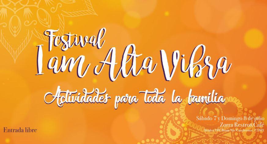 Llega a  México por primera vez el Festival I Am Alta Vibra