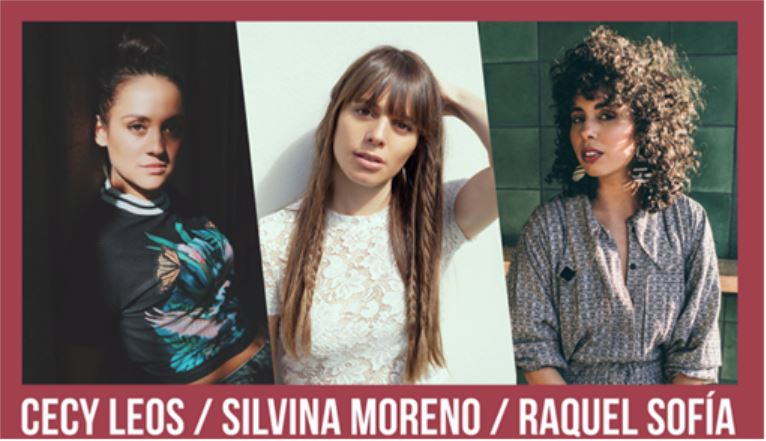 CECY LEOS + SILVINA MORENO + RAQUEL SOFIA en gira íntima