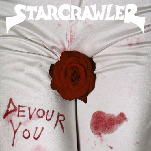 STARCRAWLER LANZA NUEVO LP DEVOUR YOU en MUSICA.  Chicas Rockeras!