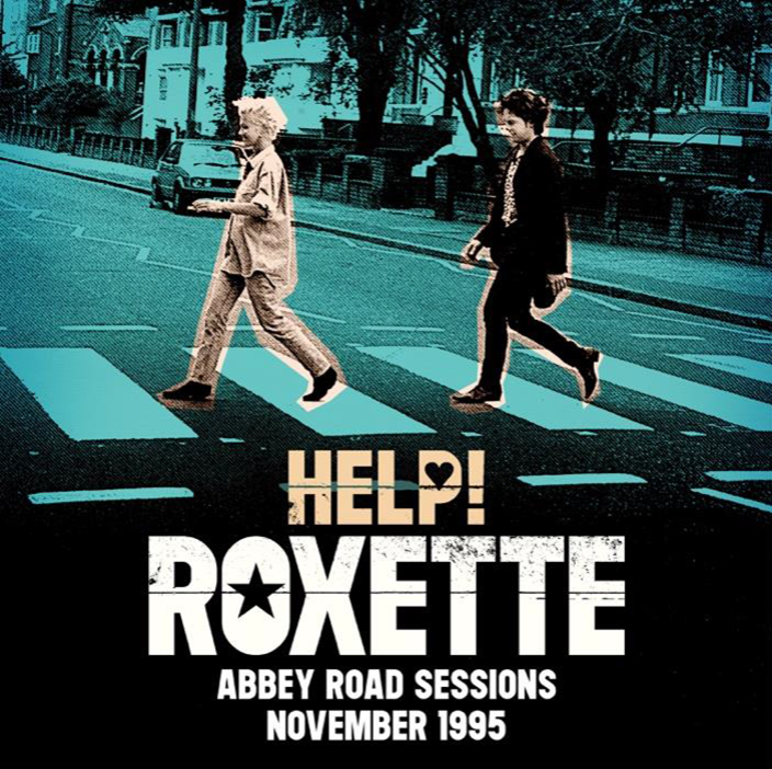 Roxette – Help! (Abbey Road Session November 1995) en MUSICA.  Chicas Rockeras!