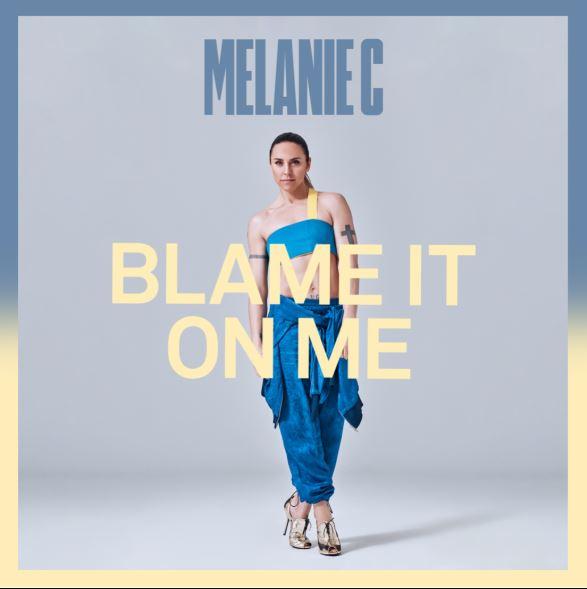 MELANIE C Anuncia nuevo sencillo 'Blame It On Me'