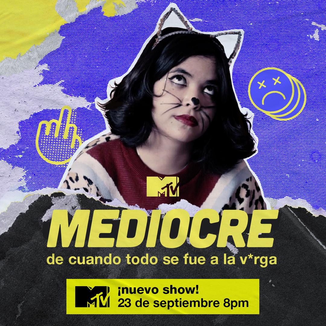 MTV Latinoamérica anunció su nueva serie juvenil, Mediocre (#MediocreEnMTV), su primera producción g...