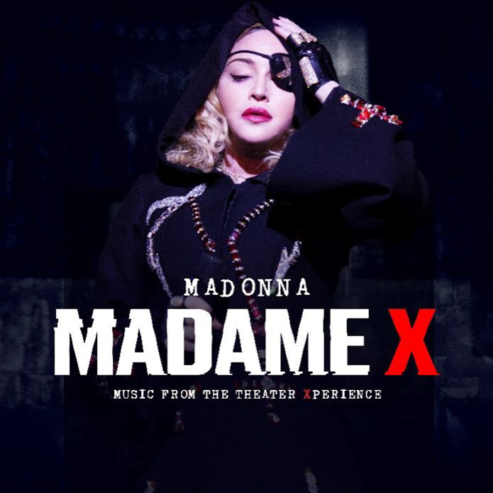 MADONNA ESTRENA MADAME X – MUSIC FROM THE THEATER XPERIENCE - YA DISPONIBLE